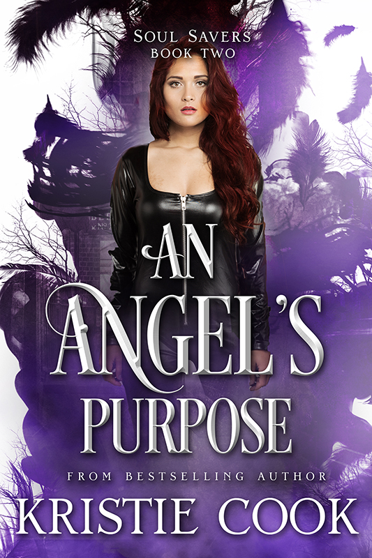 An Angel's Purpose, Book 2 in the Soul Savers Series
